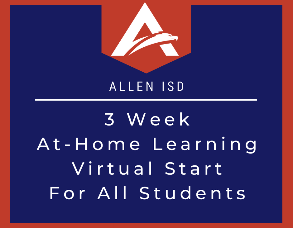 Allen ISD Moves to 3 Week At-Home Learning for All Students