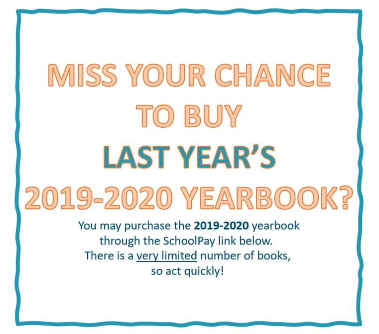 Buy LAST YEAR'S 2019-2020 yearbook!