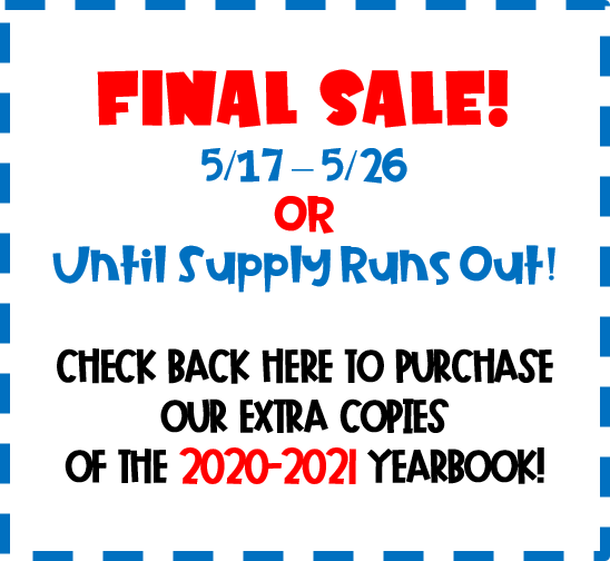 Final Sale of 2020-2021 Yearbooks May 17-26
